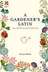 A Gardener's Lati...