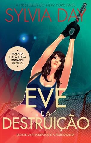 Eve e a Destruição. (Marked, #2)