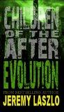 Evolution (Children of the After, #3)