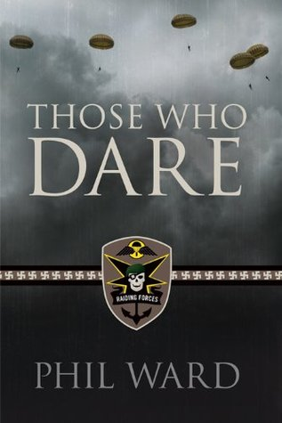 Those Who Dare (Raiding Forces #1)