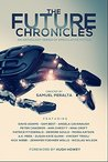 The Future Chronicles: Special Edition  (The Future Chronicles)