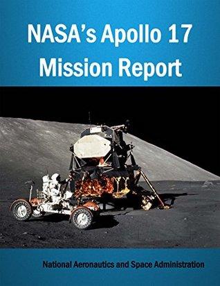 NASA's Apollo 17 Mission Report