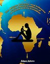 The African Presence and Influence on the Cultural Traditions... by Edgar Adams