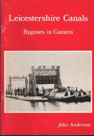 leicestershire-canals-bygones-in-camera