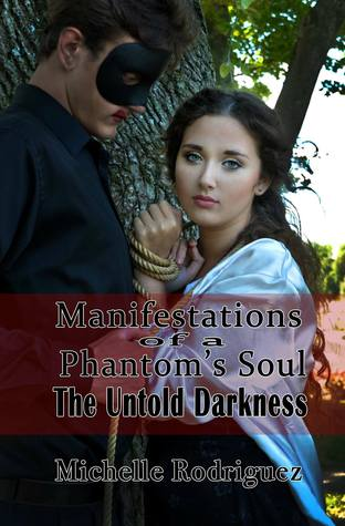 Manifestations of a phantom's soul, the untold darkness