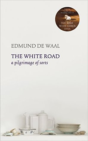 The White Road: In Search of Porcelain (ePUB)