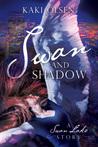 Swan and Shadow by Kaki Olsen