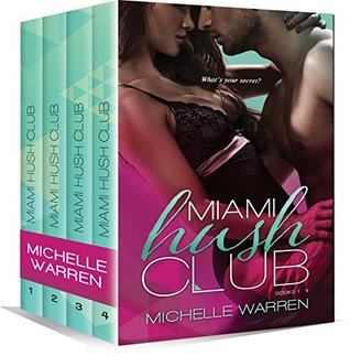 Miami Hush Club: The Complete Collection (ebooks 1-4)