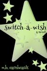 Switch A Wish