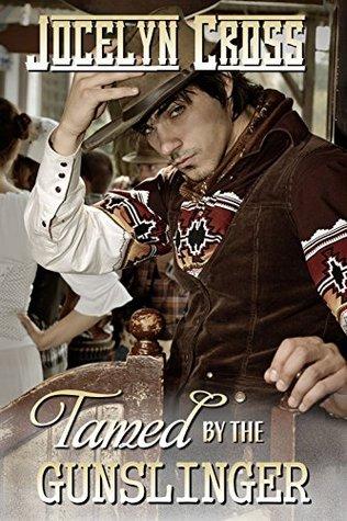 Tamed by the Gunslinger
