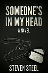 Someone's In My Head by Steven Steel
