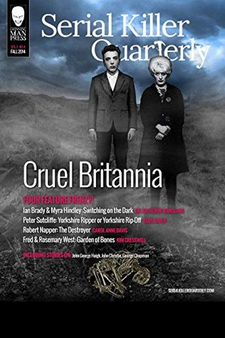 "Serial Killer Quarterly Vol.1 No.4 ""Cruel Britannia"""