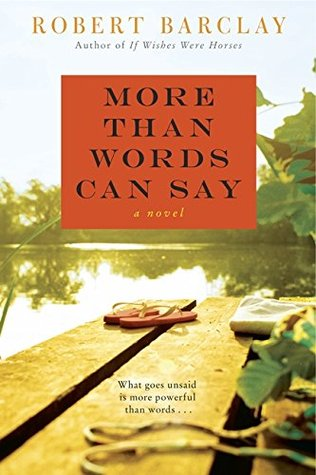 More Than Words Can Say by Robert Barclay