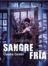 Sangre fría by Claudio Cerdán