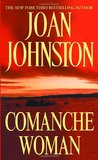Comanche Woman (Sisters of the Lone Star, #2)