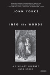 Into the Woods: A...