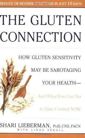 The Gluten Connection by Shari Lieberman