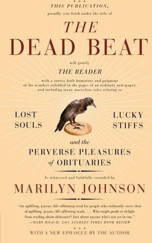The Dead Beat by Marilyn Johnson