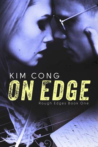 On Edge (Book One - Rough Edges Series)
