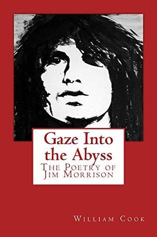 ผลการค้นหารูปภาพสำหรับ gaze into the abyss jim morrison book