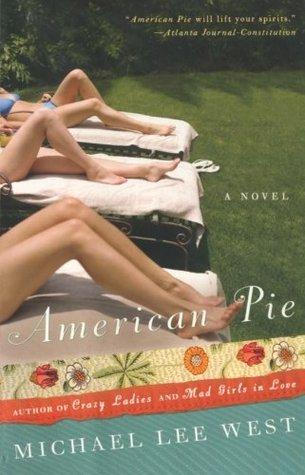 American Pie by Michael Lee West