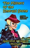 The Mystery Of The Emerald Stone (a Secret SPY Agent adventure)
