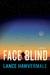 Face Blind: A Mystery