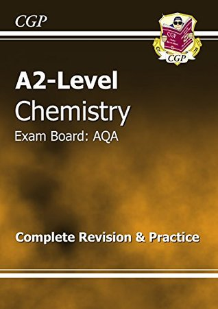 A2-Level Chemistry AQA Complete Revision & Practice (A2 Level Aqa Revision Guides)