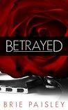 Betrayed (Worshipped #2)