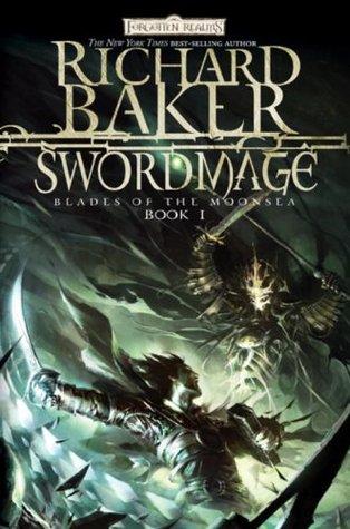 Swordmage by Richard  Baker