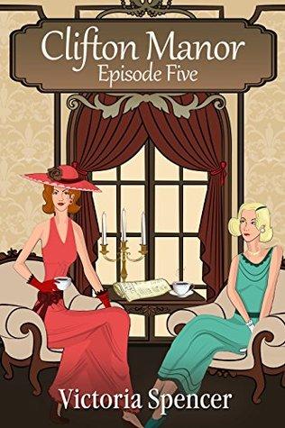 Clifton Manor - Episode Five
