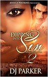 Digging Deeper Into Sin (Dipping Into Sin #2)