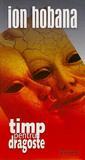 Timp pentru Dragoste - Douăsprezece Povestiri SF în Dulcele Stil Clasic