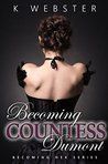 Becoming Countess Dumont (Becoming Her #2)