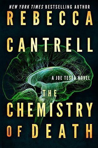 The Chemistry of Death (Joe Tesla, #3)