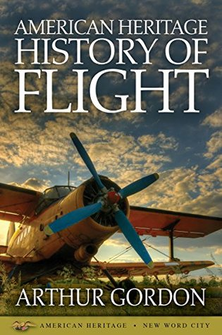 American Heritage History of Flight