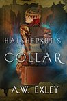Hatshepsut's Collar (Artifact Hunters, #2)