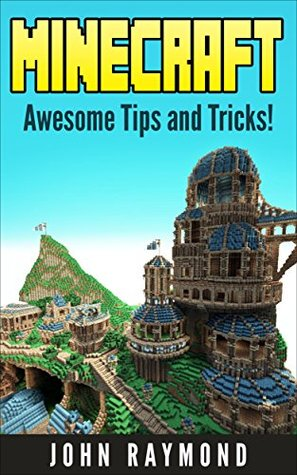 Minecraft: Awesome Tools and Tips! (Minecraft, Minecraft free books, Minecraft books, Minecraft handbook, Minecraft app, Minecraft comics, Minecraft mobs)