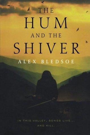 The Hum and the Shiver (Tufa, #1)