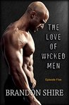 The Love of Wicked Men - S01E05