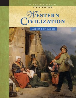 Western Civilization by Jackson J. Spielvogel