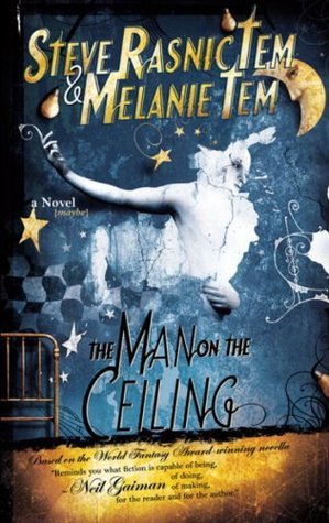 The Man on the Ceiling by Steve Rasnic Tem