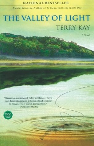 The Valley of Light by Terry Kay