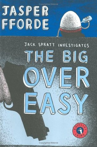 Book Review: The Big Over Easy by Jasper Fforde