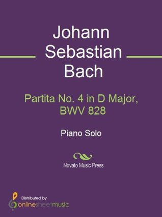 Partita No. 4 in D Major, BWV 828