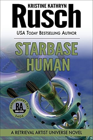 Starbase Human by Kristine Kathryn Rusch