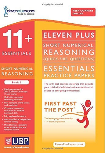 11+ Essentials Short Numerical Reasoning (Quick-fire Questions) Practice for CEM Tests: Book 2 (First Past the Post)
