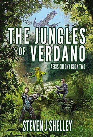 The Jungles of Verdano (Aegis Colony, #2)