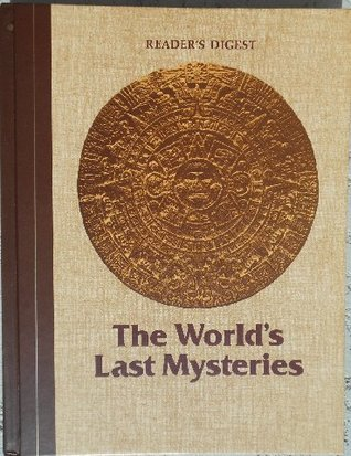 The World's Last Mysteries