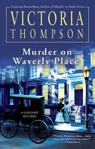 Murder on Waverly Place (Gaslight Mystery, #11)
